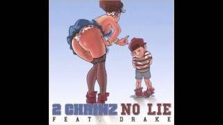 2 Chainz feat. Drake No Lie (Explicit)