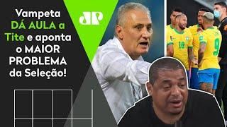 'Cara, sabe o que não pode ter na seleção brasileira?': Vampeta dá aula a Tite