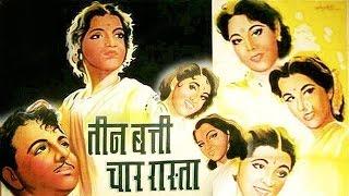 Teen Batti Char Raasta 1953 Hindi Full Movie  Karan Dewan Sandhya  Hindi Classic Movies