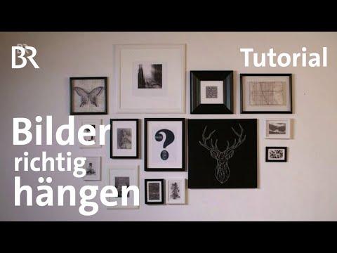 Tutorial: Bilderrahmen richtig aufhängen | Milberg & Wagner | BR