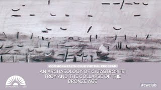 An Archaeology Of Catastrophe: Troy And The Collapse Of The Bronze Age