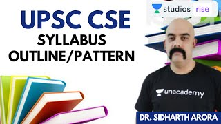 UPSC CSE Syllabus Outline/Pattern | Strategy to Prepare For UPSC CSE 2020-21 | Dr. Sidharth Arora - Download this Video in MP3, M4A, WEBM, MP4, 3GP