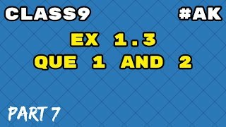 #7 Ex 1.3 class 9 maths Number system Q1, 2 in hindi By Akstudy 1024