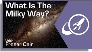 What Is The Milky Way?