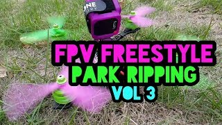 FPV Drone Freestyle - Park ripping vol. 3 // HD