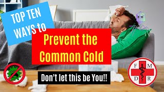 COMMON COLD: TOP 10 WAYS TO PREVENT