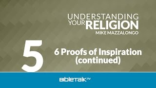 6 Proofs of Inspiration (continued): The Doctrine of Inspiration - Part 4