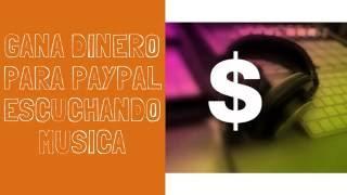 Gana Dinero Para Paypal Con Musicxray Escuchando Musica