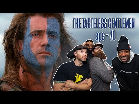 The Tasteless Gentlemen Show – Episode 70