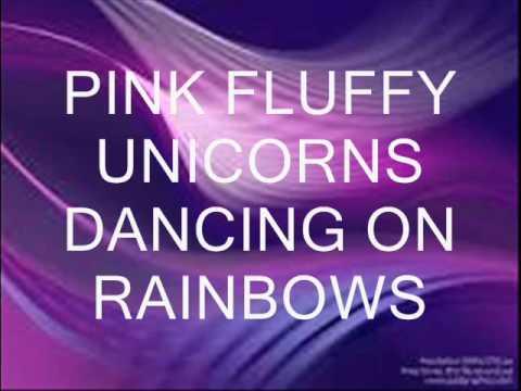 Lyric - Pink Fluffy Unicorns - Wattpad