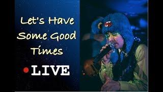 Let's Have Some Good Times [LIVE]  Tidal Rave