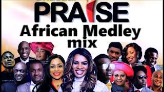 Morning Worship Songs 🎶🙌🎵High  Praise And Worship 🎷🎶🎤 | Mixtape Naija Africa Church Songs