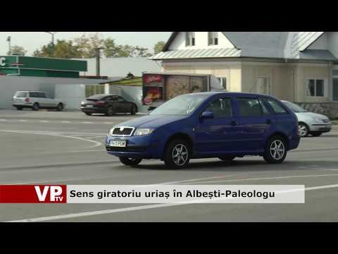 Sens giratoriu uriaș în Albești-Paleologu