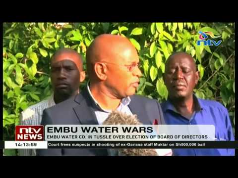 Embu water company in tussle over the election of board of directors