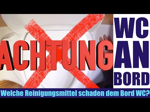 WC im Wohnmobil & Wohnwagen. Reinigungs-Tipps. Hygiene bei der Wohnmobiltoilette. Campingtoilette.
