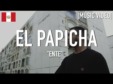 El Papicha - Ente [ Music Video ]