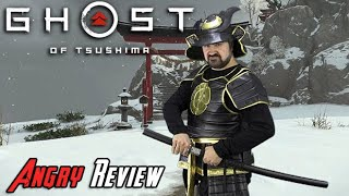 Ghost Of Tsushima Angry Review
