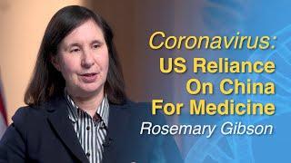 Coronavirus Exposed America's Heavy Reliance On China For Medicines