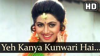 Yeh Kanya Kunwari  Kadar Khan  Shilpa Shetty  Sadashiv Amrapurkar  Aag  Hindi Item Songs  Alka