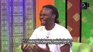 UNLIMITED LA on GbajumoTV