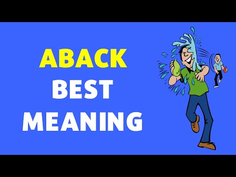 Meaning of Aback | Definition of Aback [NEW VIDEO]