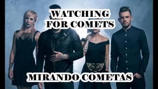 Skillet Watching for comets Sub Inglés  Español