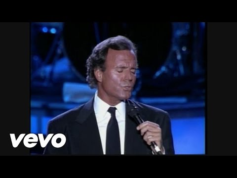 Julio Iglesias - To All The Girls I've Loved Before