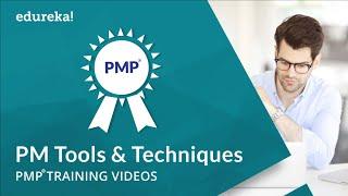 Herramientas y técnicas de la gestión de proyectos | PMP® videos de capacitación | Tutorial de gestión de proyectos| Edureka