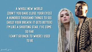 ZAYN, Zhavia Ward   A Whole New World (Lyrics)