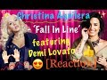 Christina Aguilera - Fall In Line ft. Demi Lovato [REACTION]