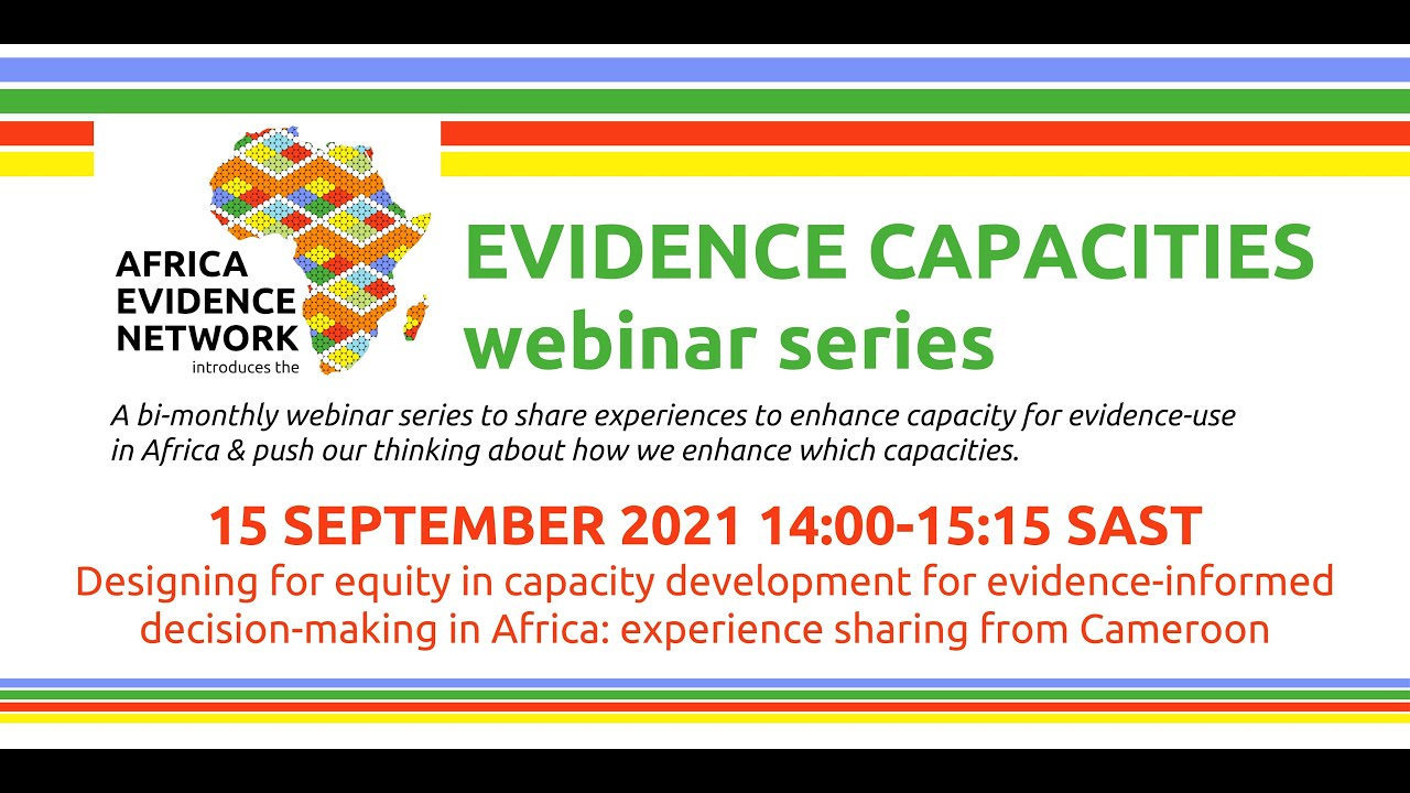 #EvidenceCapacities webinar series: Designing for equity in capacity development for EIDM in Africa: experience sharing from Cameroon