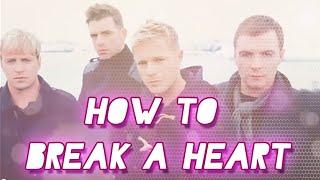 How to break a heart - Westlife (Subtitulos en español)