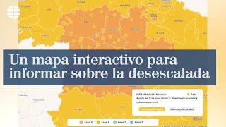 Un mapa interactivo para informar sobre la desescalada
