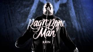 Rag'n'Bone Man - Rain featuring Kate Tempest
