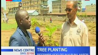 News Centre: Tree planting programme kicks off in Huruma,Nairobi
