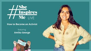 How to Become an Activist with Amika George