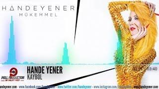 Hande Yener - Kaybol