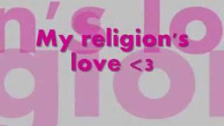 Krystal Harris-My Religion w/ Lyrics