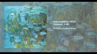 String Quartet no. 19 in C major 'Dissonant', K. 465