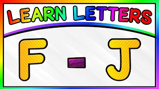 LETTER RECOGNITION AND IDENTIFICATION - Part One: Learn Letters F To J | RECOGNIZING ABC LETTERS