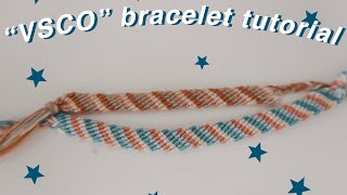 VSCO Bracelet Tutorial + Sliding  Knot Tutorial