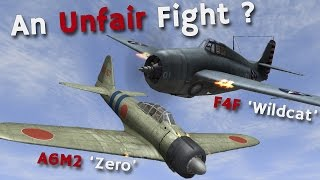 ⚜ | A6M2 'Zero' Vs F4F 'Wildcat'   An Unfair Fight In The Pacific?