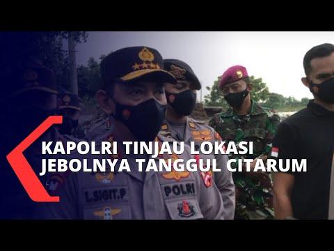 Banjir Besar di Bekasi, Kapolri Tinjau Lokasi Jebolnya Tanggul Sungai Citarum