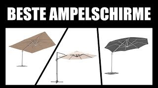 ►TOP 10 BESTE AMPELSCHIRM VERGLEICH - Ampelschirm Vergleich ★ Ampelschirm Schneider, Parapendo..