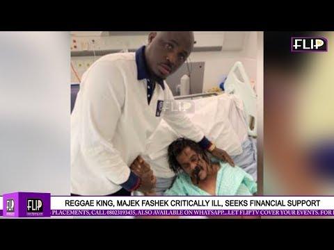 REGGAE KING, MAJEK FASHEK CRITICALLY ILL, SEEKS FINANCIAL SUPPORT