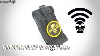 Pineapple Nano Tactical Elite Unboxing & Assembly