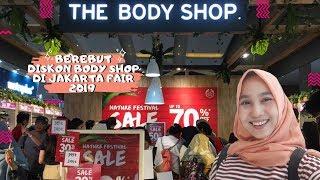 Berebut Diskon Body Shop di Jakarta Fair Kemayoran 2019