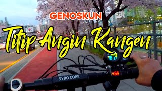 TITIP ANGIN KANGEN   Genoskun | Official Video Lirik