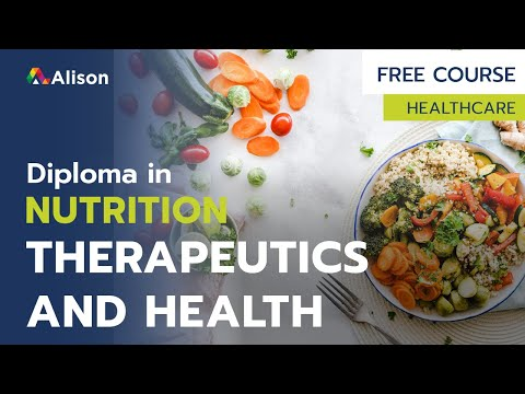 Diploma in Nutrition, Therapeutics and Health- Free Online Course ...