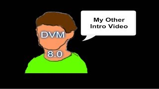 DVM 8.0 Other Intro